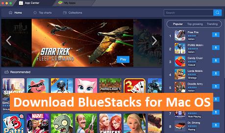 BlueStacks for Mac OS Yosemite/El Capitan/Sierra/Mojave Download